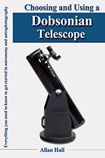 Choosing and Using a Dobsonian